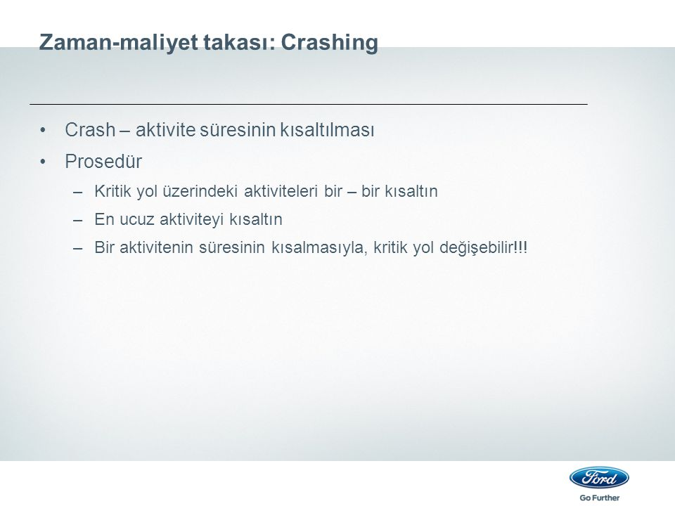 Zaman-maliyet takası: Crashing