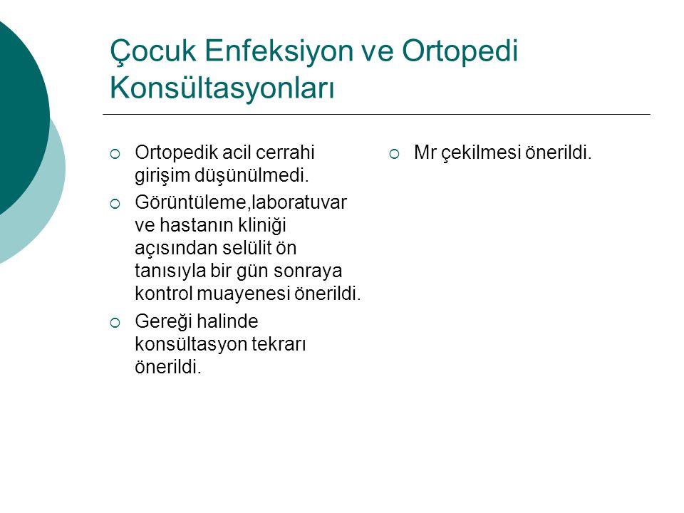 Çocuk Enfeksiyon ve Ortopedi Konsültasyonları