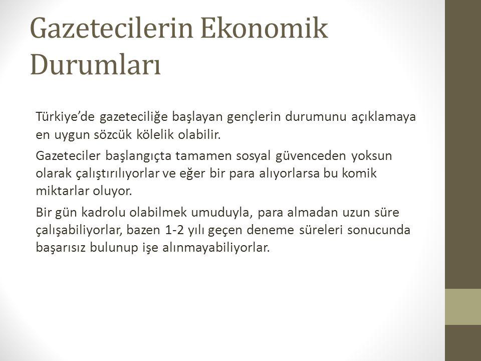 Gazetecilerin Ekonomik Durumları