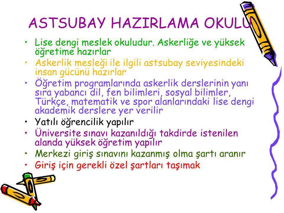 ASTSUBAY HAZIRLAMA OKULU