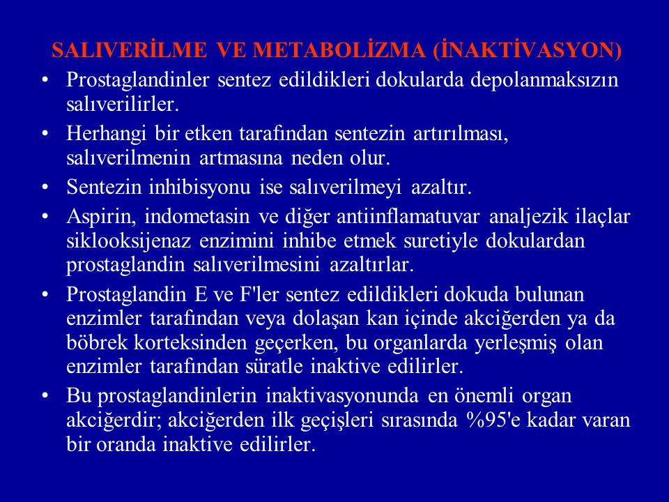 SALIVERİLME VE METABOLİZMA (İNAKTİVASYON)