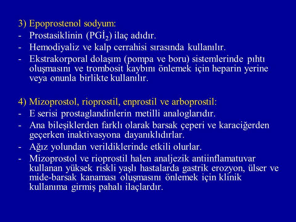 3) Epoprostenol sodyum: