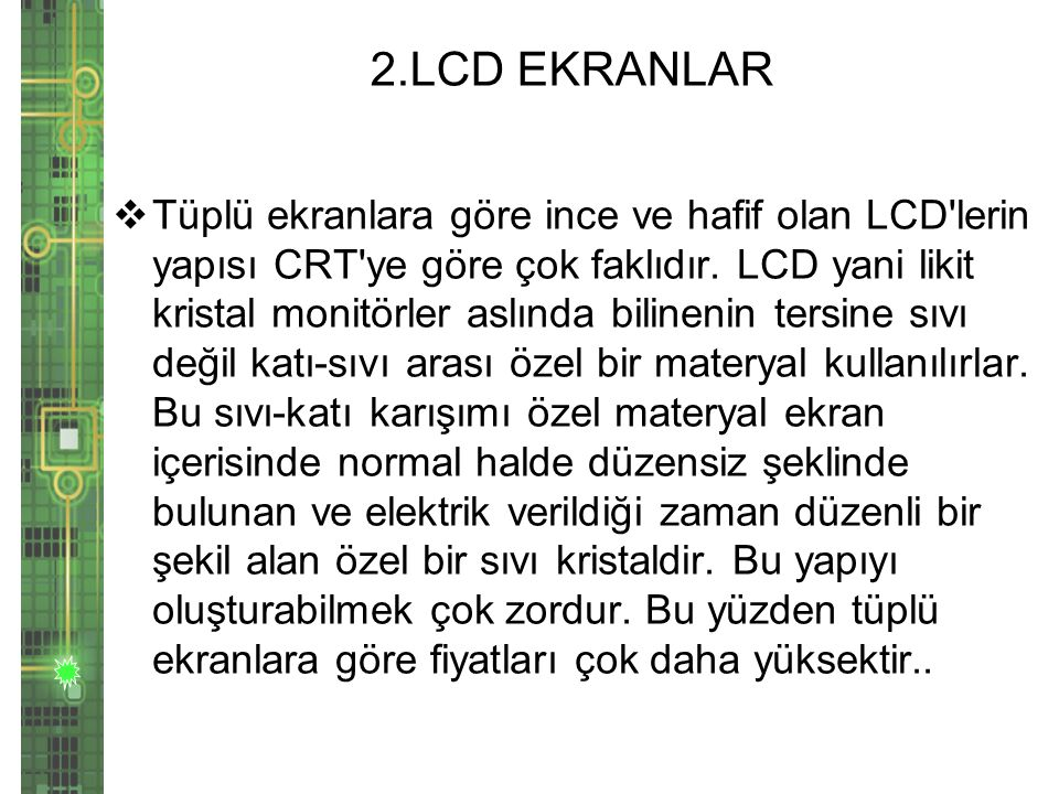 2.LCD EKRANLAR