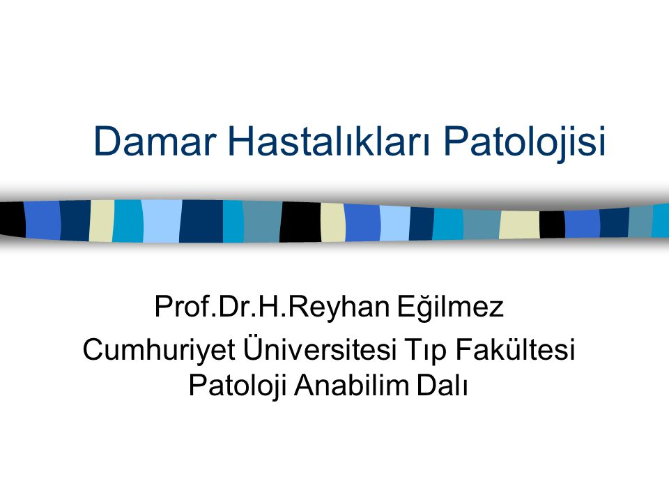 Damar Hastalıkları Patolojisi