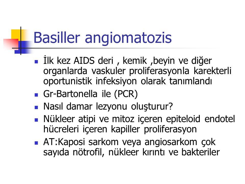 Basiller angiomatozis