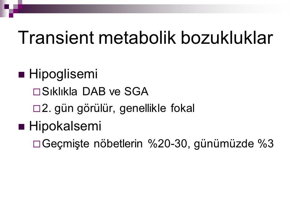 Transient metabolik bozukluklar