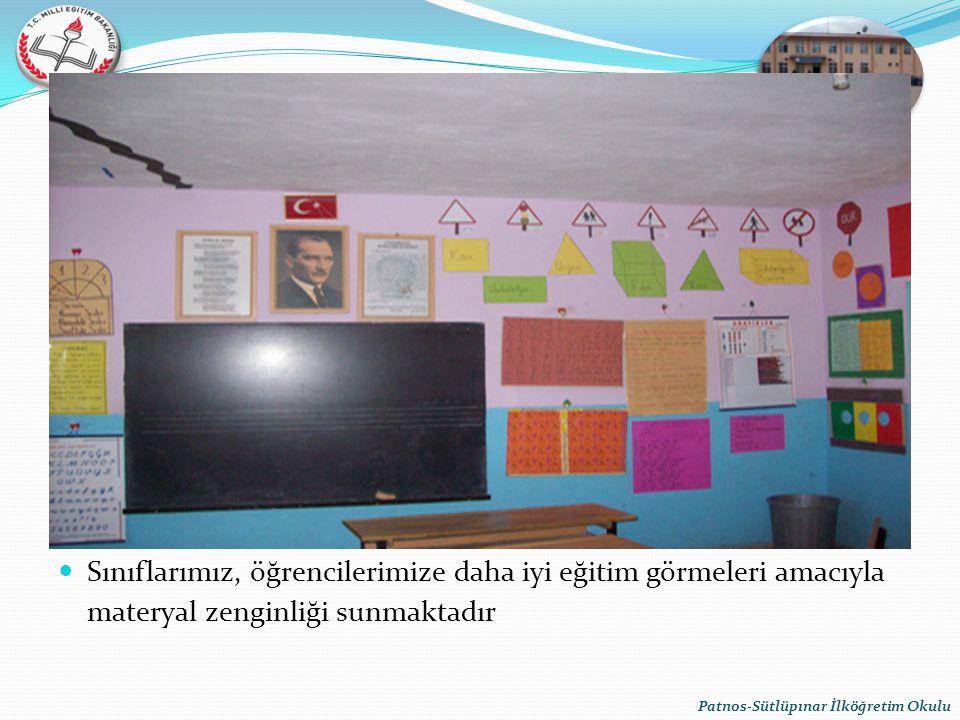 Sınıflarımız, öğrencilerimize daha iyi eğitim görmeleri amacıyla materyal zenginliği sunmaktadır