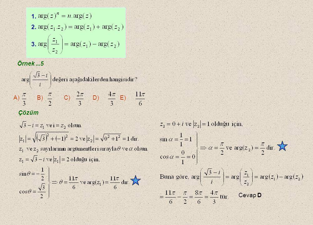 1. 2. 3. Örnek ...5 A) B) C) D) E) Çözüm Cevap D