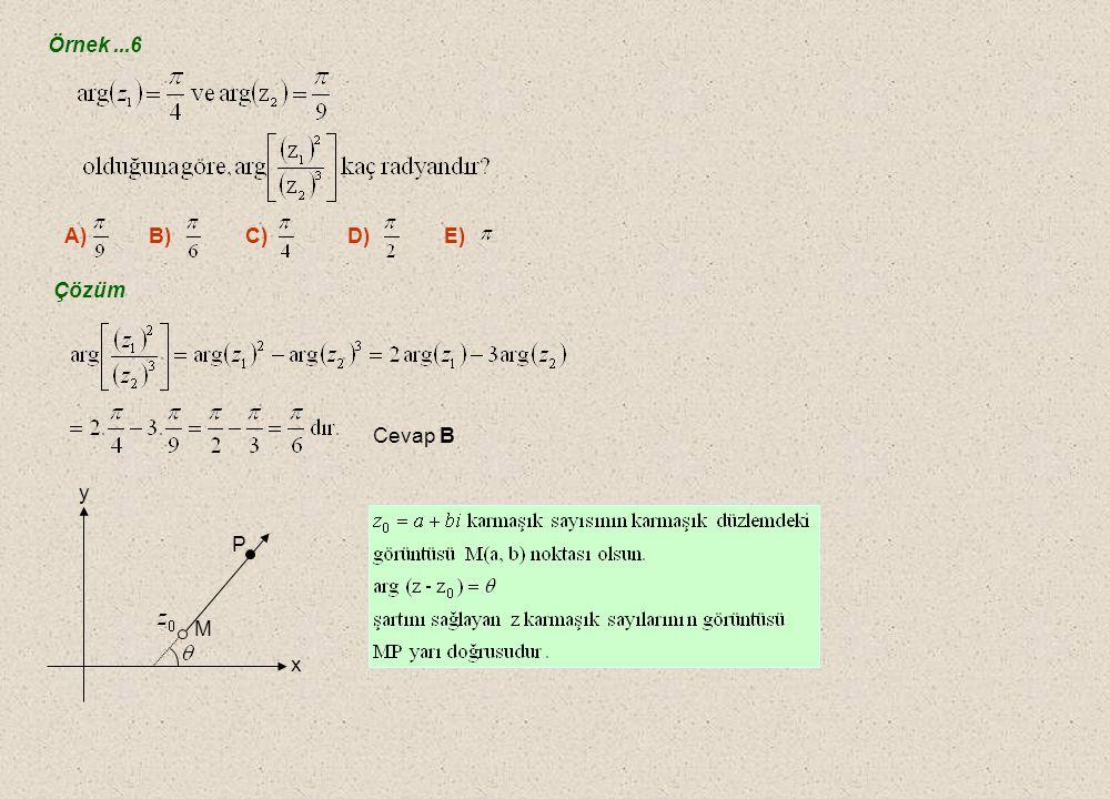 Örnek ...6 A) B) C) D) E) Çözüm Cevap B M P y x