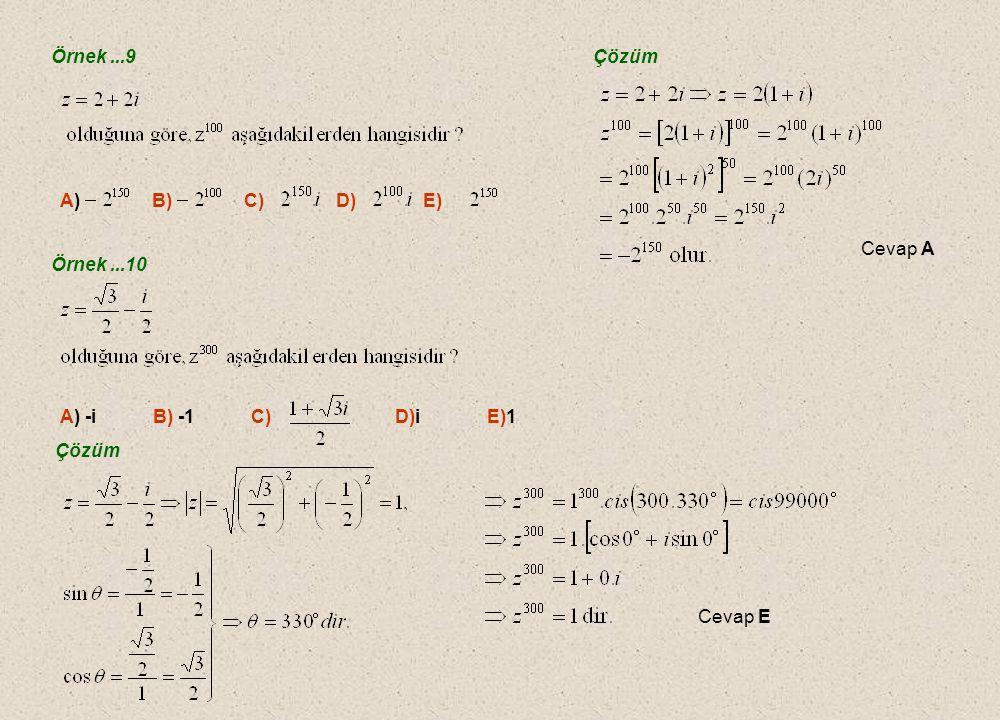 Örnek ...9 Çözüm. A) B) C) D) E) Cevap A. Örnek ...10.