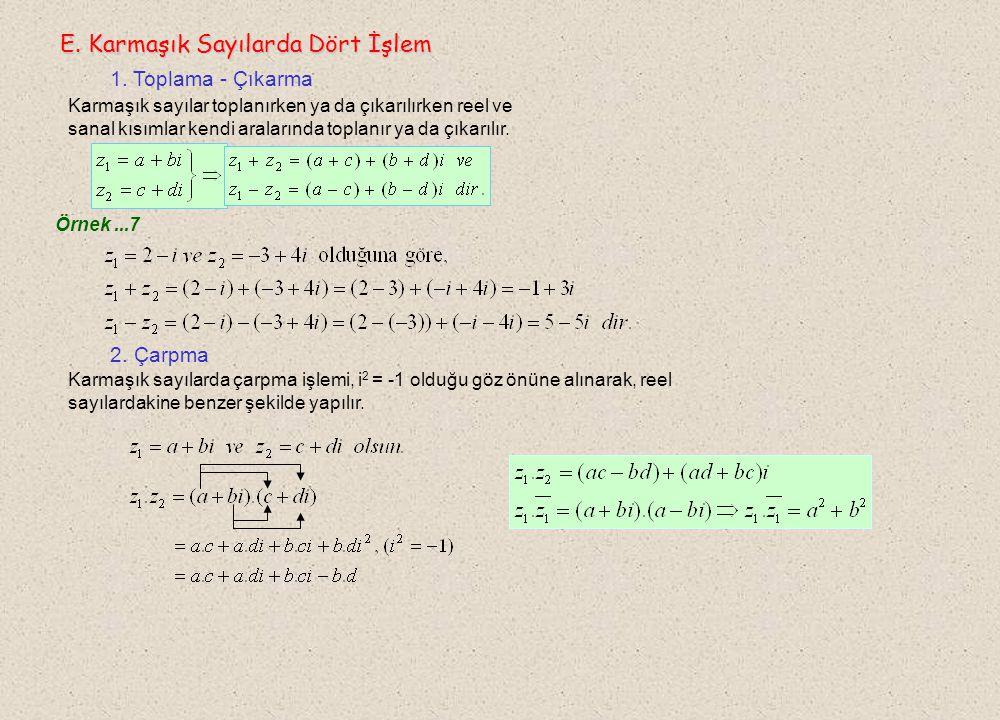 E. Karmaşık Sayılarda Dört İşlem