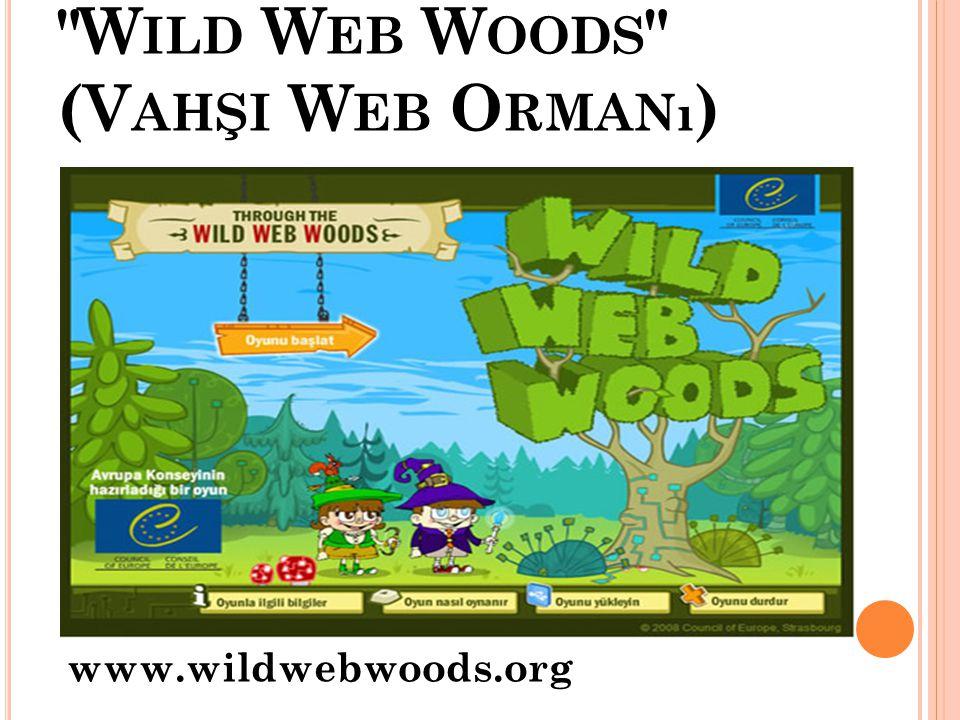 Wild Web Woods (Vahşi Web Ormanı)