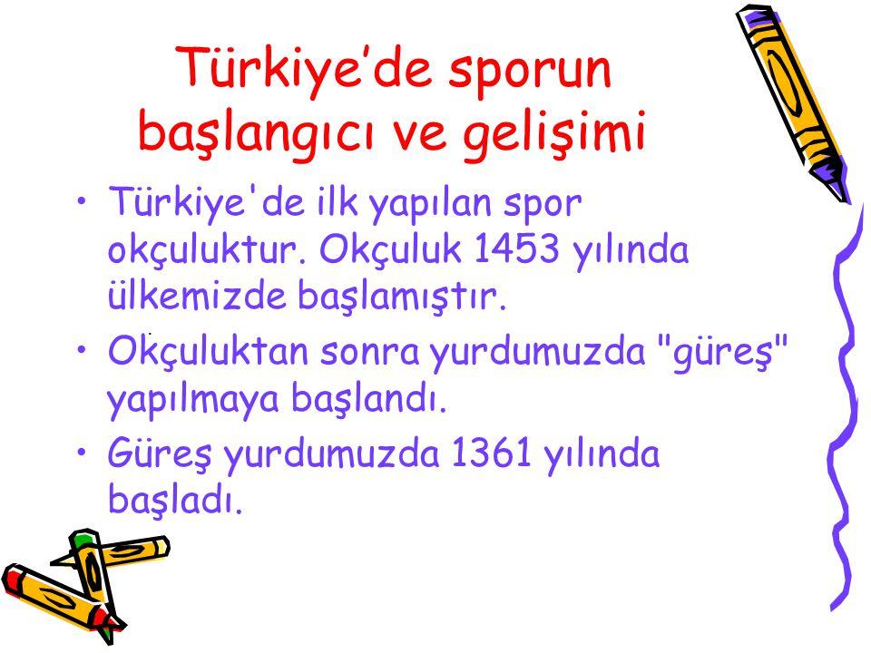 Türkiye'de sporun başlangıcı ve gelişimi