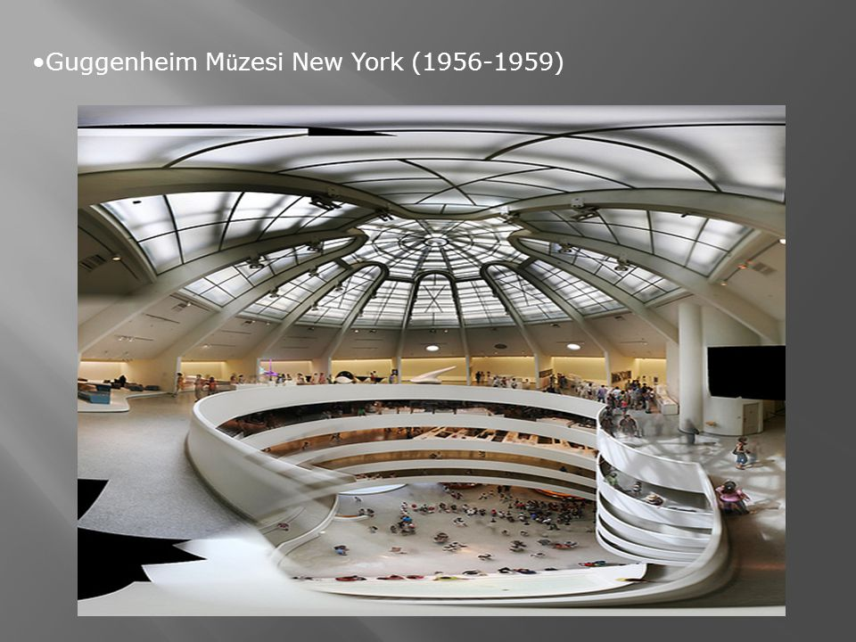 Guggenheim Müzesi New York (1956-1959)