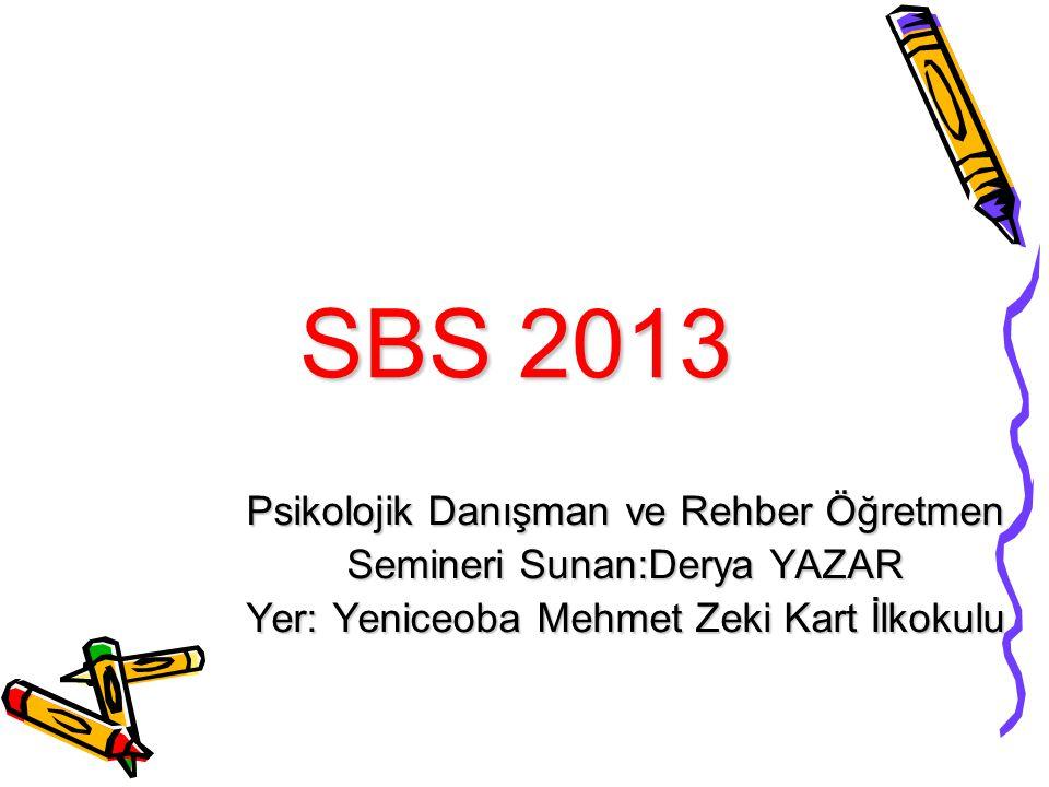 SBS 2013 Psikolojik Danışman ve Rehber Öğretmen