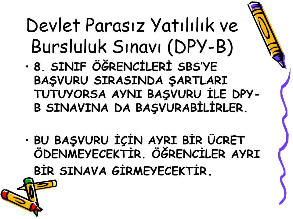 Devlet Parasız Yatılılık ve Bursluluk Sınavı (DPY-B)