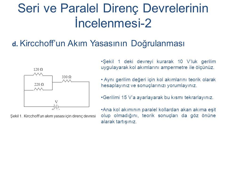 Seri ve Paralel Direnç Devrelerinin İncelenmesi-2