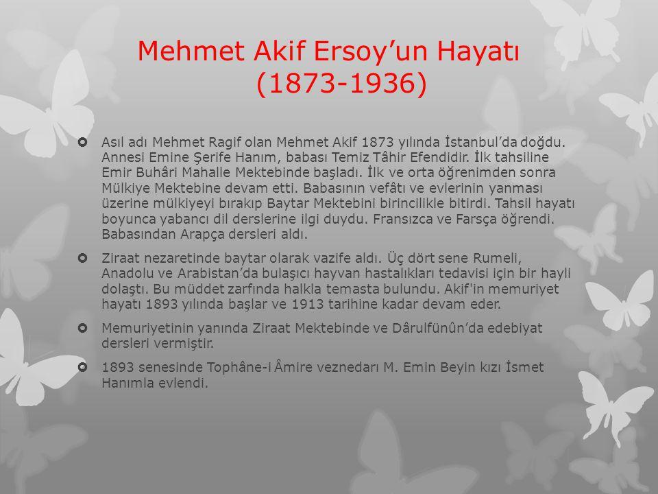 Mehmet Akif Ersoy'un Hayatı (1873-1936)