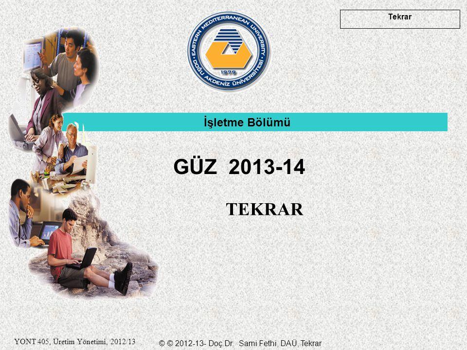 İşletme Bölümü GÜZ 2013-14 TEKRAR