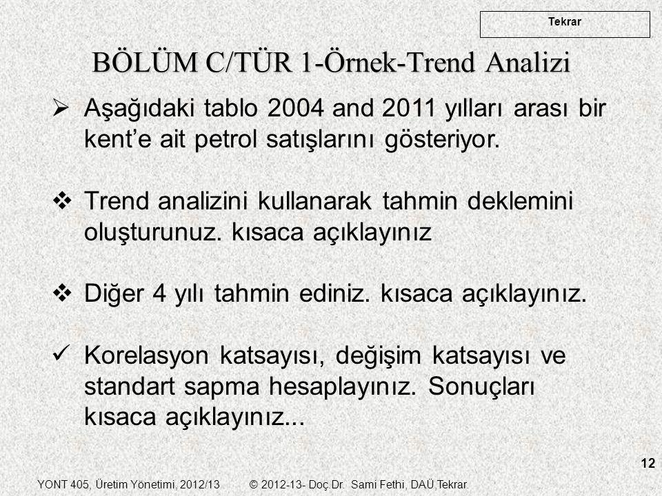 BÖLÜM C/TÜR 1-Örnek-Trend Analizi