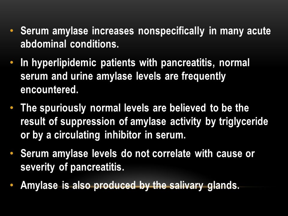 Serum amylase increases nonspecifically in many acute abdominal conditions.