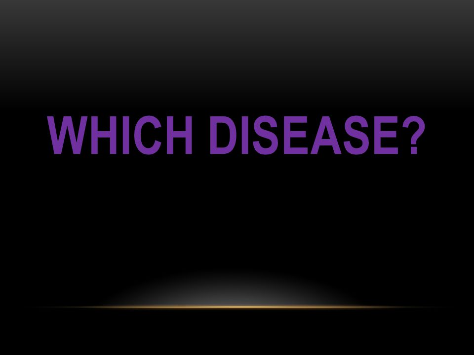 Which disease