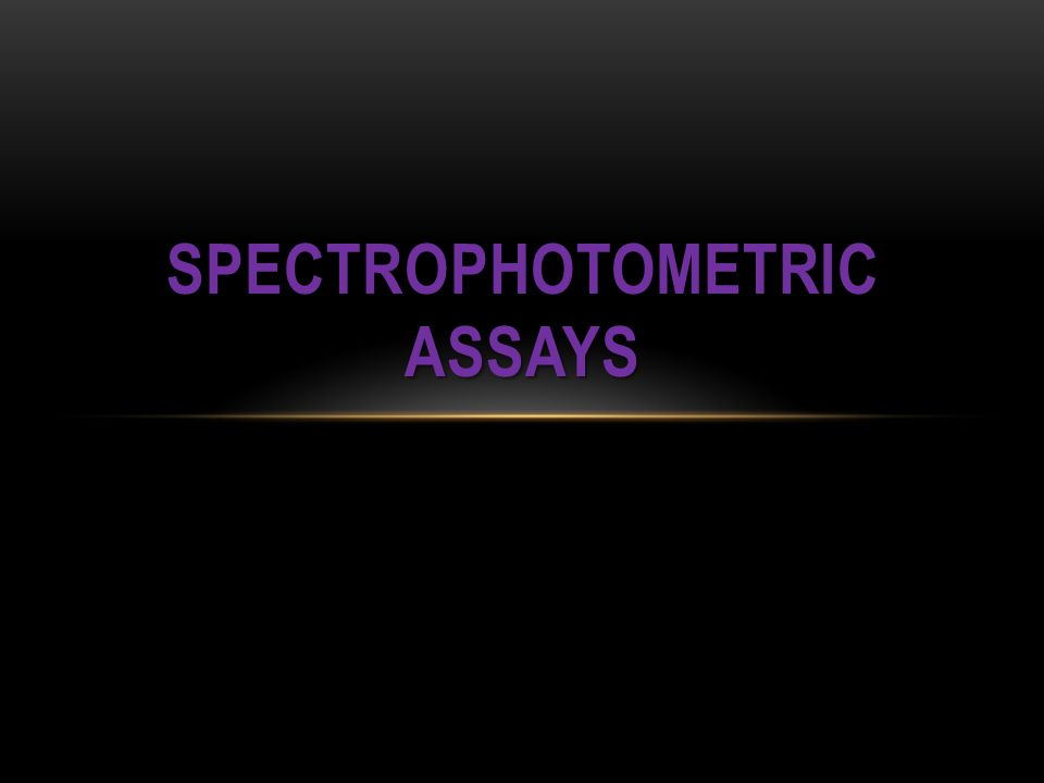 Spectrophotometric Assays