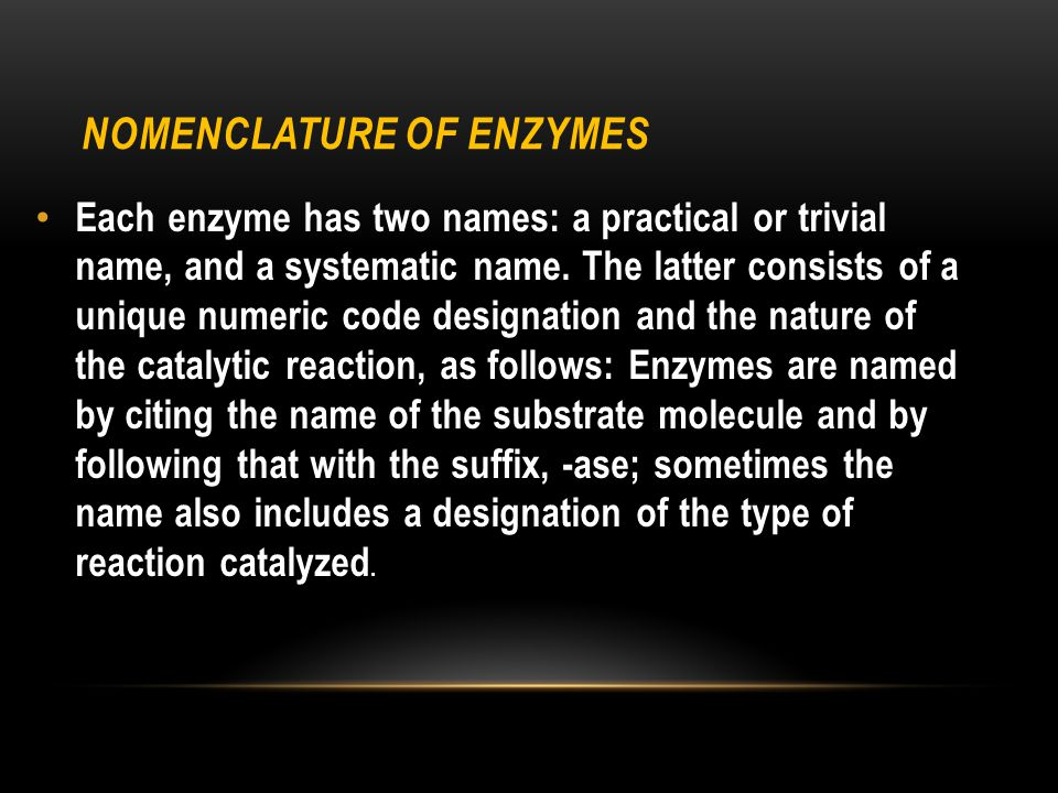 Nomenclature of Enzymes