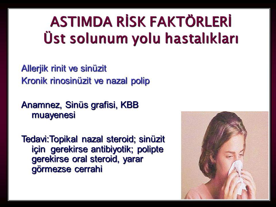 ASTIMDA RİSK FAKTÖRLERİ Üst solunum yolu hastalıkları