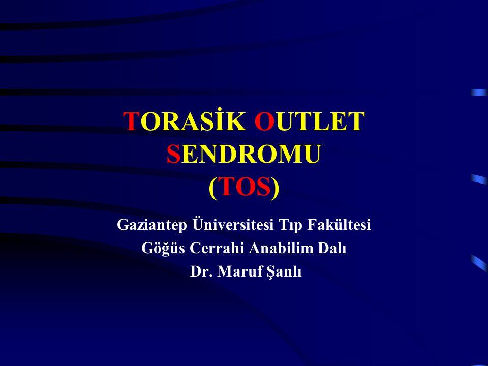 TORASİK OUTLET SENDROMU (TOS)
