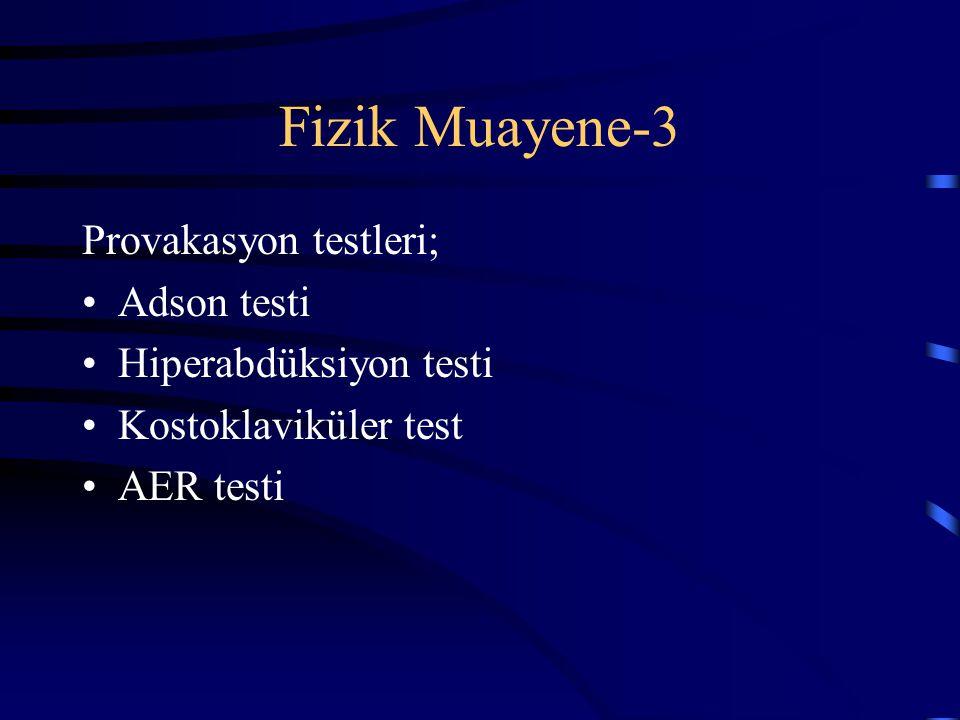 Fizik Muayene-3 Provakasyon testleri; Adson testi