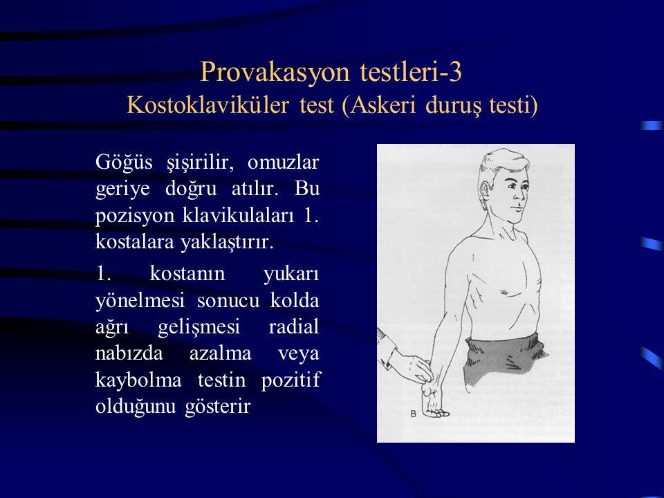 Provakasyon testleri-3 Kostoklaviküler test (Askeri duruş testi)