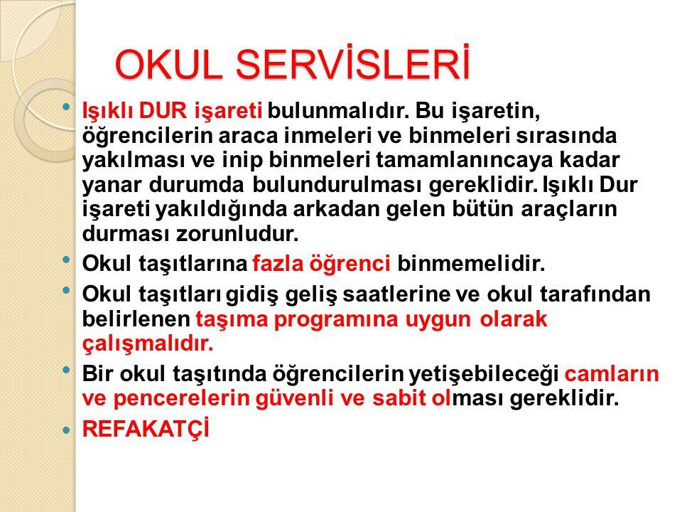 OKUL SERVİSLERİ
