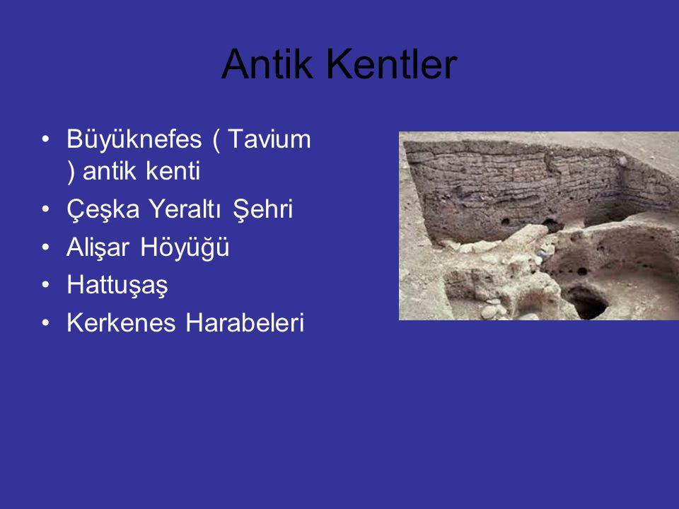 Antik Kentler Büyüknefes ( Tavium ) antik kenti Çeşka Yeraltı Şehri