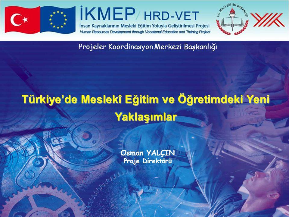 Türkiye'de Meslekî Eğitim ve Öğretimdeki Yeni Yaklaşımlar