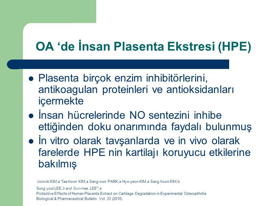 OA 'de İnsan Plasenta Ekstresi (HPE)