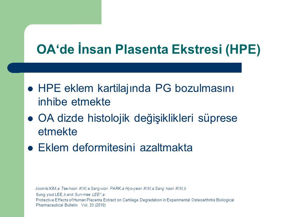 OA'de İnsan Plasenta Ekstresi (HPE)