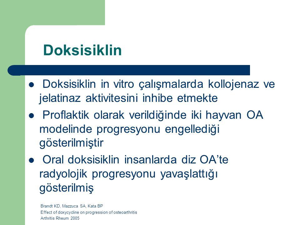 Doksisiklin Doksisiklin in vitro çalışmalarda kollojenaz ve jelatinaz aktivitesini inhibe etmekte.