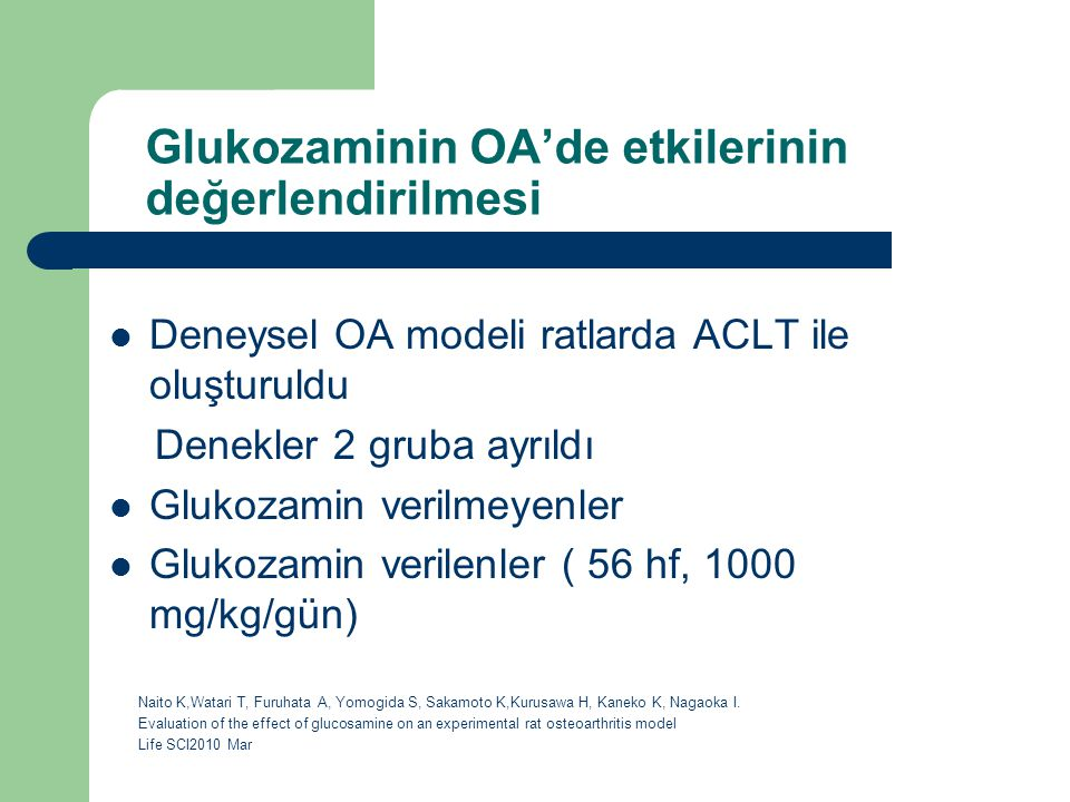 Glukozaminin OA'de etkilerinin değerlendirilmesi