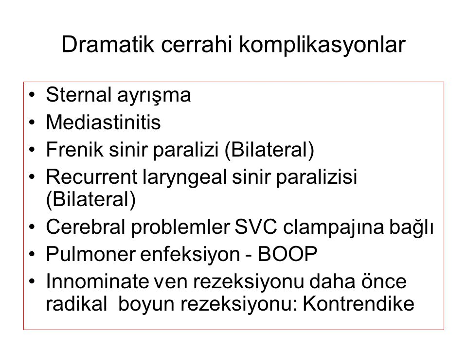 Dramatik cerrahi komplikasyonlar