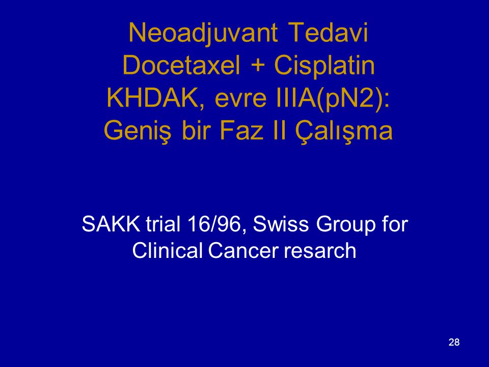 SAKK trial 16/96, Swiss Group for Clinical Cancer resarch