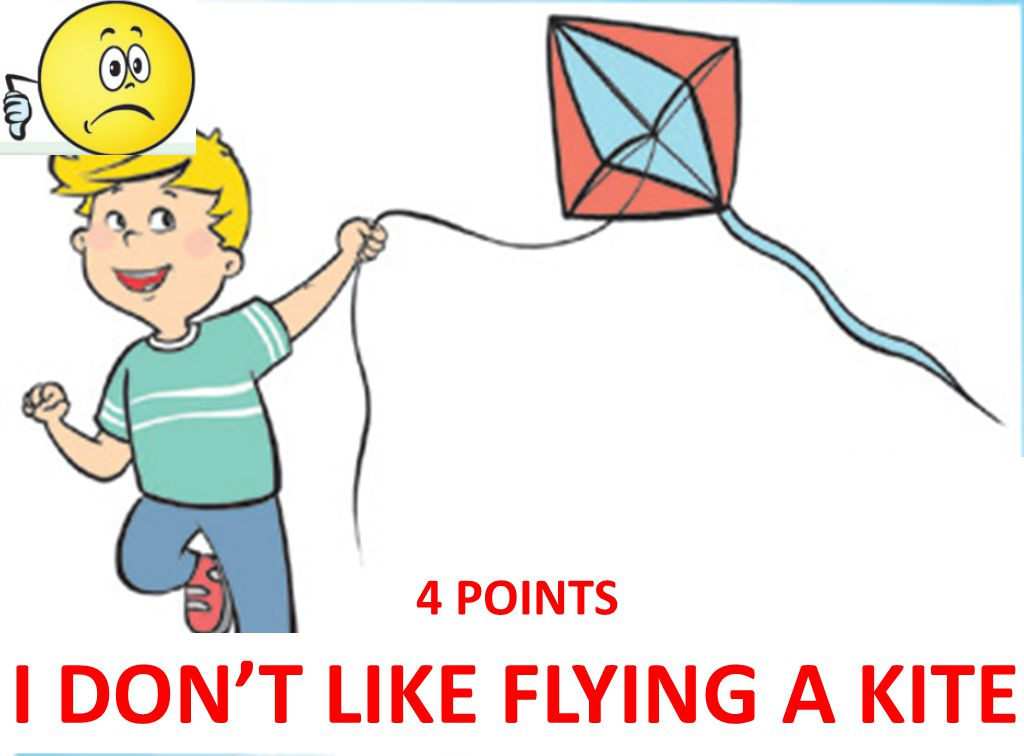 I DON'T LIKE FLYING A KITE