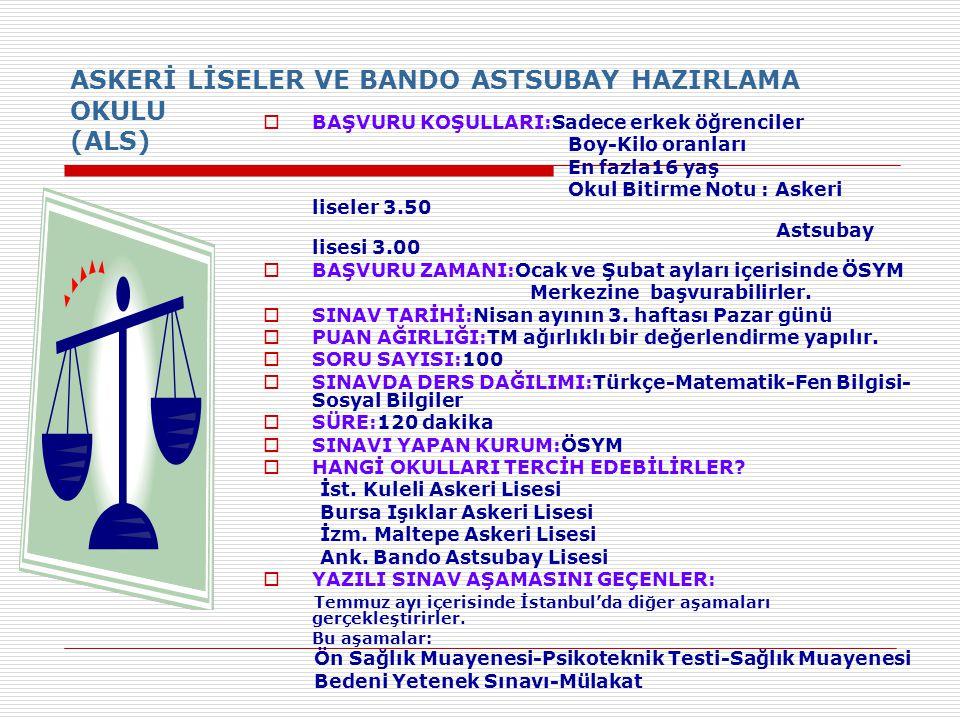 ASKERİ LİSELER VE BANDO ASTSUBAY HAZIRLAMA OKULU (ALS)