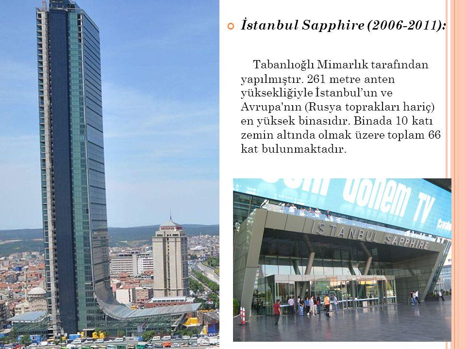 İstanbul Sapphire (2006-2011):