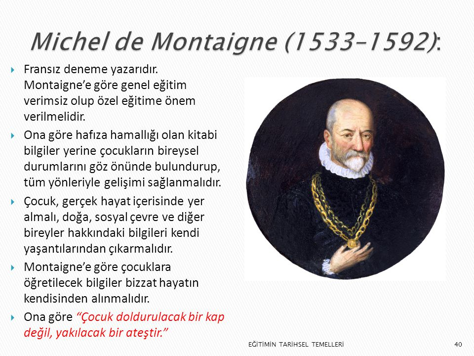Michel de Montaigne (1533–1592):
