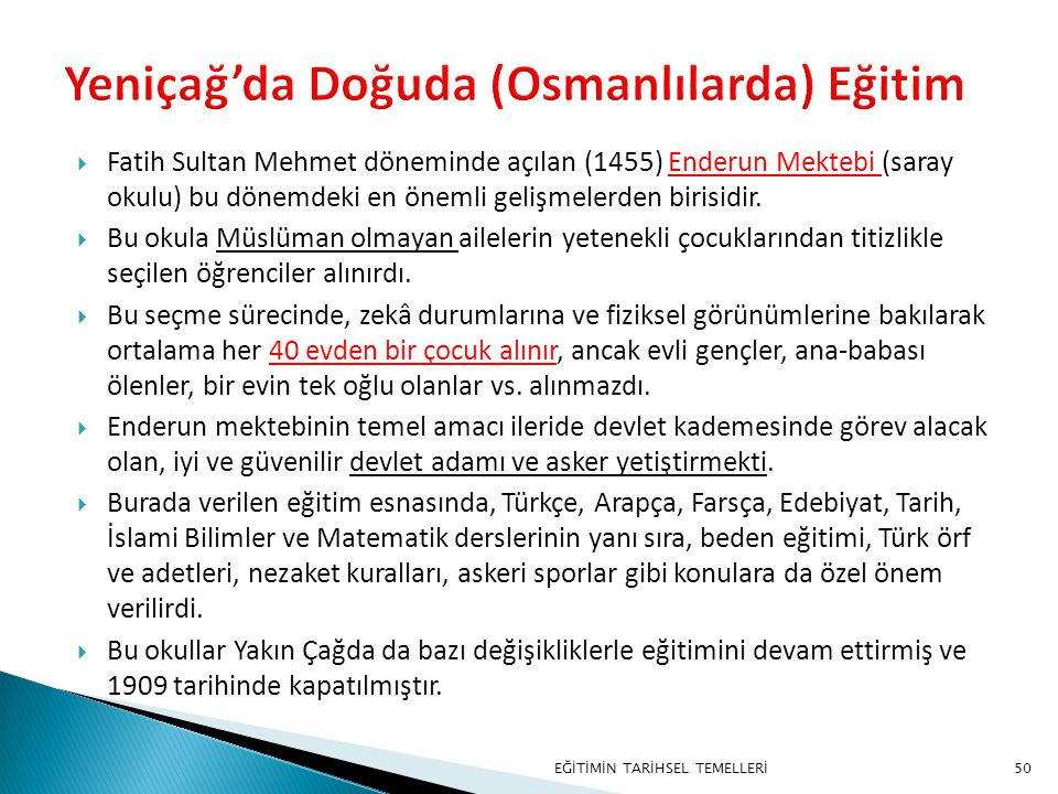 Yeniçağ'da Doğuda (Osmanlılarda) Eğitim