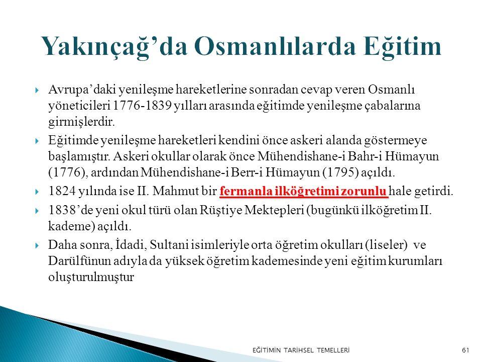 Yakınçağ'da Osmanlılarda Eğitim