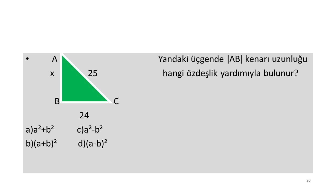 A Yandaki üçgende ǀABǀ kenarı uzunluğu