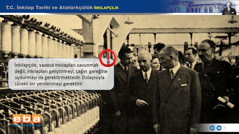 T.C. İnkılap Tarihi ve Atatürkçülük İNKILAPÇILIK