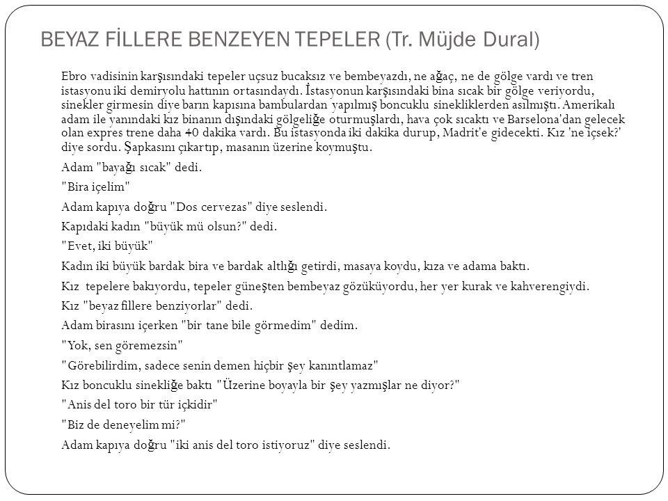 BEYAZ FİLLERE BENZEYEN TEPELER (Tr. Müjde Dural)